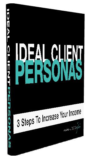 Ideal Client Personas E-Book